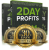2 Day Profits Review with $60,000 Bonus – Is It A Scam?